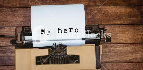 Composite image of my hero message