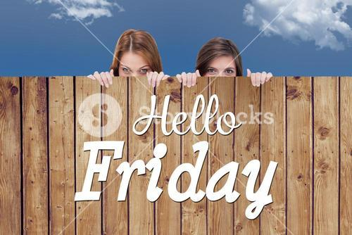 Composite image of hello friday word