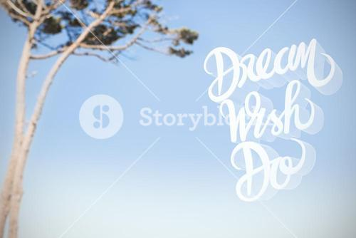 Composite image of illustration of dream wish do text over white screen