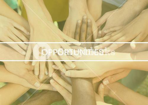 Text opportunities and group of businesspeople forming handstack