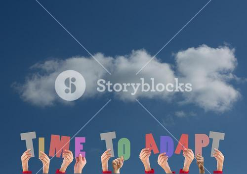 Hands holding word TIME TO ADAPT against sky cloud background