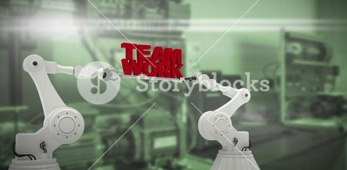 Composite image of mechanical hands holding red team work message on white background
