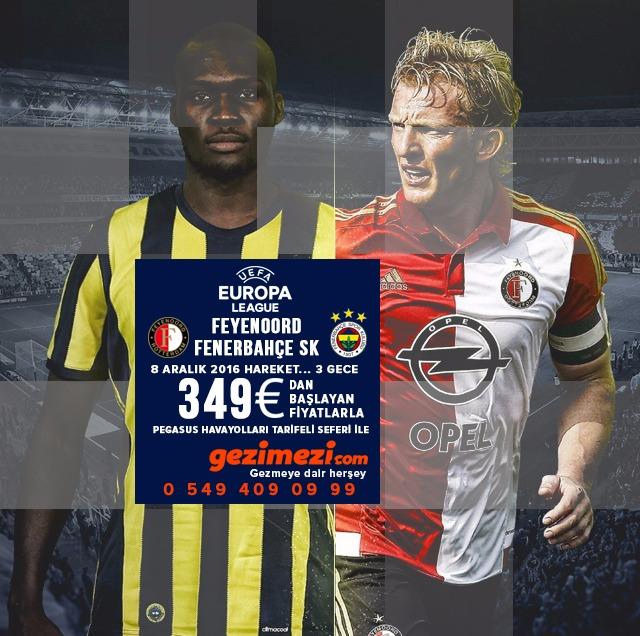 FEYENOORD ROTTERDAM & FENERBAHÇE SK Pegasus Havayolları Tarifeli Seferi ile  08 Aralık 2016 Hareket...3 Gece  Fenerbahçemize başarılar dileriz... Tour