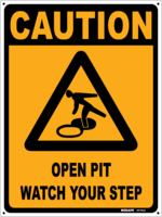 CAUTION Open Pit Watch Your Step
