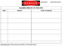 DANGER Hazards Specific To This Site