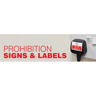 Prohibition Signs Safety Signs