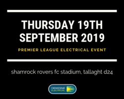 SAVE THE DATE!!!  Thursday 19th September 2019 is the date of our biggest ever Trade Event, taking place in Shamrock Rovers Stadium in Tallaght, Dublin 24.