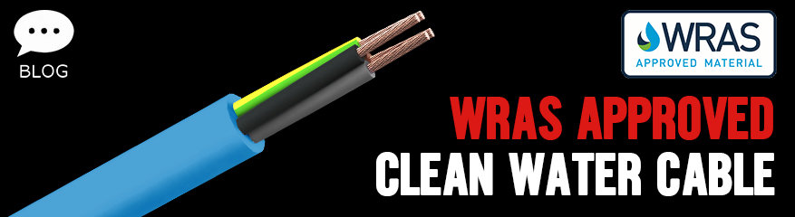 WRAS Approved Clean Water Cable - In Stock For Next Day Delivery