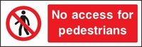 Prohibition and Access Sign PROH0011-1186