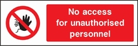 Prohibition and Access Sign PROH0006-1181