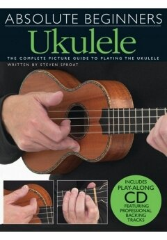 ABSOLUTE BEGINNERS UKULELE PICTURE GUIDE BOOK