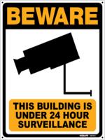 BEWARE- 24 Hour Surveillance