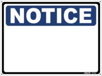 NOTICE Sign (Custom Text)