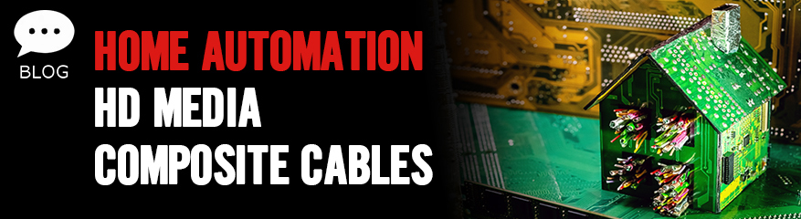 Home Automation HD Media Composite Cables