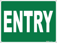 ENTRY Sign White on Green
