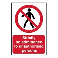 Strictly No Admittance Sign 600x400mm