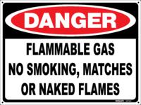 DANGER Flammable Gas No Smoking Etc