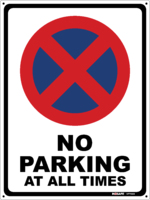 No Parking At All Times Sign