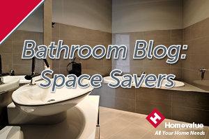 Bathroom Blog - Space Savers