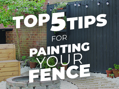 5 Top Tips For Painting Your Garden Fence