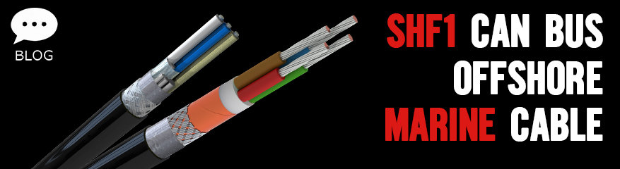 SHF1 CAN Bus Offshore Marine Approved Bus Cables - DNV-GL Approved