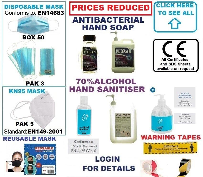 COVID19 - PPE, SOAPS, SANITISER, TAPES, ETC.