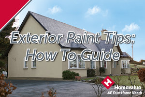 Exterior Paint Tips - How To Guide