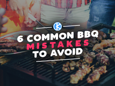 6 Common BBQing Mistakes to Avoid