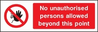 Prohibition and Access Sign PROH0002-1177