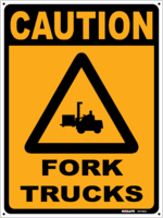CAUTION Fork Trucks