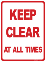 KEEP CLEAR At All Times