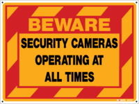 BEWARE Security Cameras Operating At All Times Yel/Red