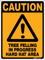 Caution Tree Felling In Progress Hard Hat Area