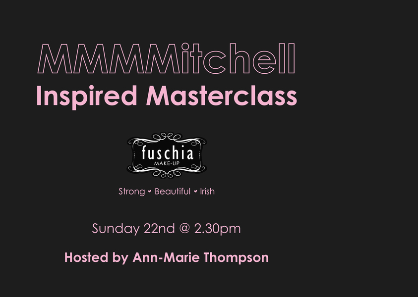 MMMMitchell Inspired Masterclass Sunday 22nd   Not To Be Missed
