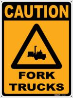 CAUTION Fork Trucks