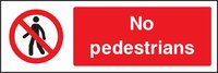 Prohibition and Access Sign PROH0010-1185