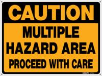 CAUTION Multiple Hazard Area Sign