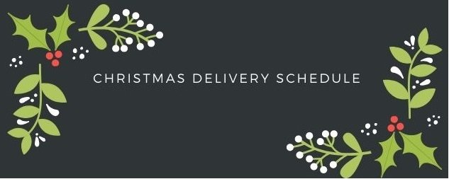 2020 Christmas Delivery Schedule