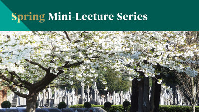 Spring Mini-Lecture Series - Speakers Announced