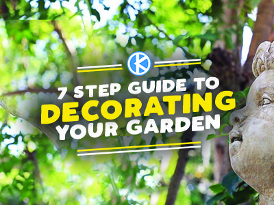 7 Step Guide for Decorating Your Garden