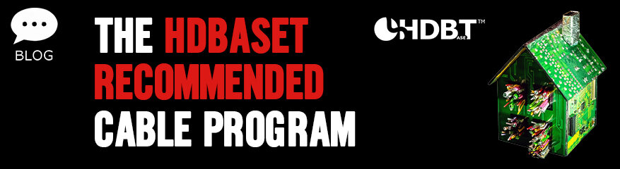 HDBaseT Recommended Cable Program