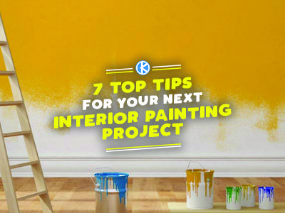 7 Top Tips For Your Next Interior Painting Project