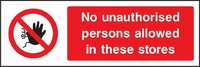 Prohibition and Access Sign PROH0005-1180