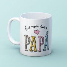 Taza ''Buenos días Papá''