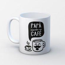 Taza ''Papá necesita un café''