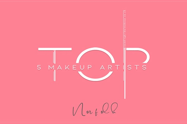 top 5 wedding makeup artists norwich