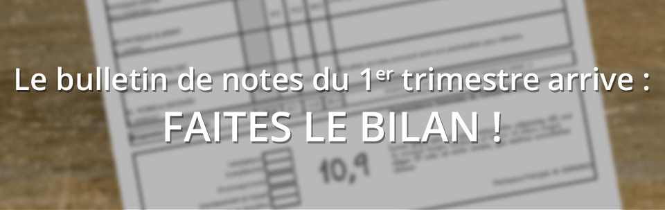 Le Bulletin De Notes Du 1er Trimestre Arrive Faites Le Bilan