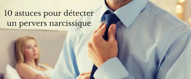 10 astuces pour reconnaître un pervers narcissique