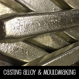 Casting Alloy & Mouldmaking