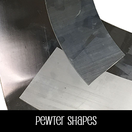 Pewter Shapes